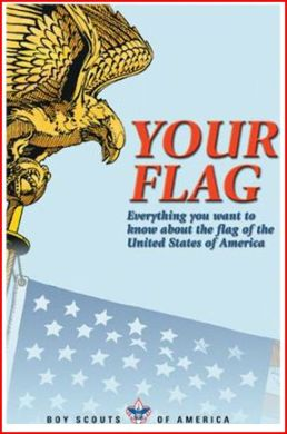 Boy Scouts of America version of the flag etiquette guide, Your Flag