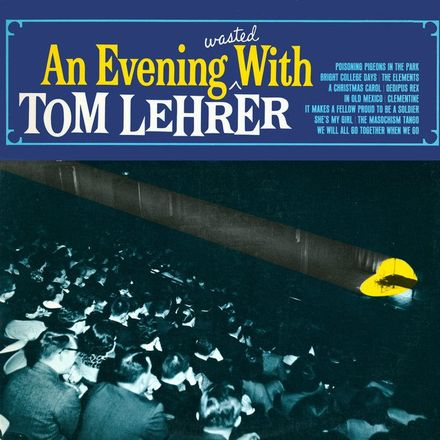 "Cover to the original vinyl record, ""An Evening Wasted with Tom Lehrer,"" containing his performance of his song, ""The Elements."""