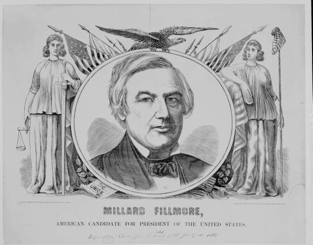 Campaign poster from the 1856 presidential election, when Fillmore ran on the American Party ticket. The American Party is better known as the Know-Nothing Party. Library of Congress image. Fillmore failed to win the nomination of the Whig Party in 1852; he lost in 1856 with the Know-Nothings, too.  Image from the Library of Congress, American Memory Collections