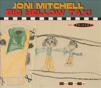 """Cover from the single release of """"Big Yellow Taxi,"""" from the Joni Mitchell album, """"Ladies of the Canyon."""" Wikipedia image."""