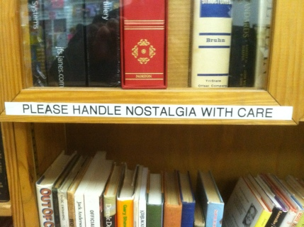 Handle Nostalgia with care -- unintentional advice from Half Price Books