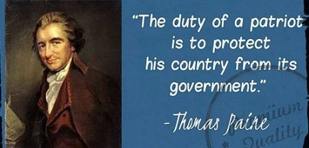 Tom Paine didn't say that. Ed Abbey said it.