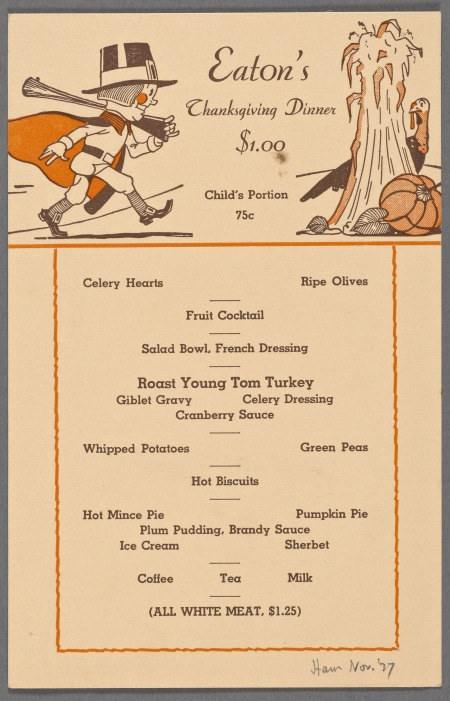 "Thanksgiving menu from New York restaurant Eaton's, 1937. This looks like the ""traditional"" Thanksgiving menu. Who created it? NYPL Digital Collections"